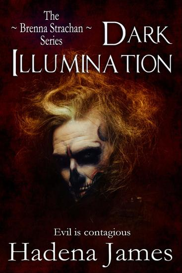 Dark Illumination - The Brenna Strachan Series #2 - cover