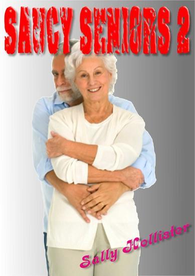 Saucy Seniors 2 - Saucy Seniors #2 - cover