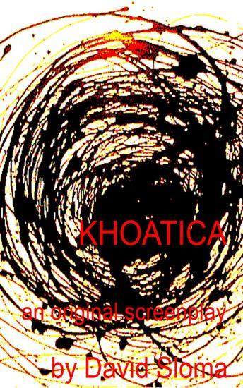 Khaotica - An Original Screenplay - cover