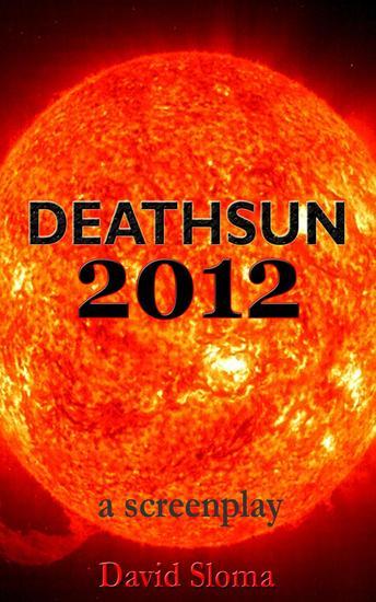 Deathsun 2012 - A Screenplay - cover