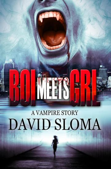 Boi Meets Grl: a Vampire Story - cover