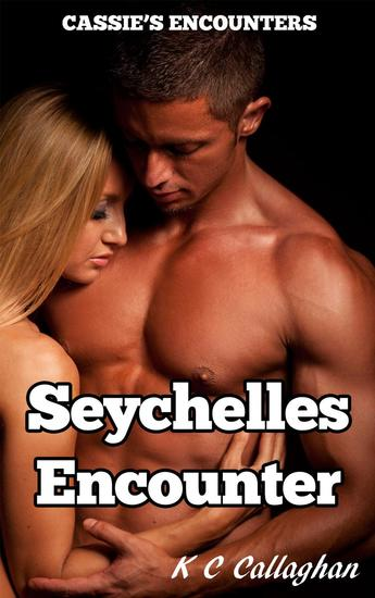 Seychelles Encounter - Cassie's Encounters #1 - cover