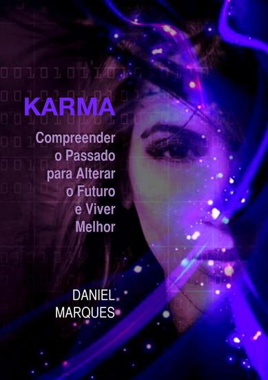 Karma: Compreender o Passado para Alterar o Futuro e Viver Melhor - cover
