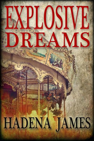 Explosive Dreams - Dreams and Reality #4 - cover