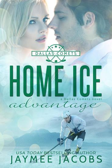 Home Ice Advantage - The Dallas Comets #2 - cover