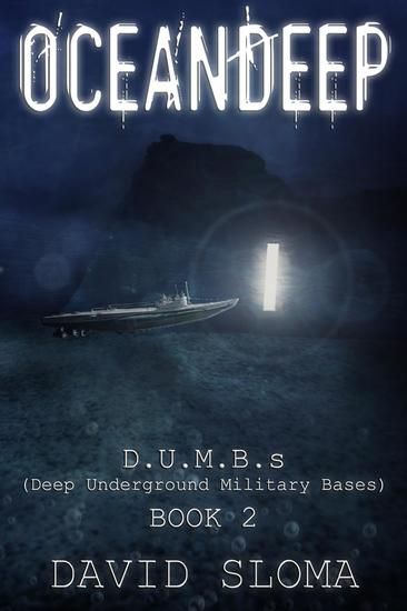 Oceandeep: DUMBs (Deep Underground Military Bases) - Book 2 - DUMBs (Deep Underground Military Bases) #2 - cover
