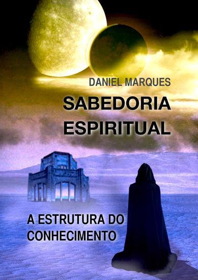Sabedoria Espiritual: A Estrutura do Conhecimento - cover
