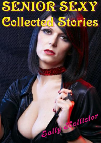 Senior sexy (Collected Stories) - cover