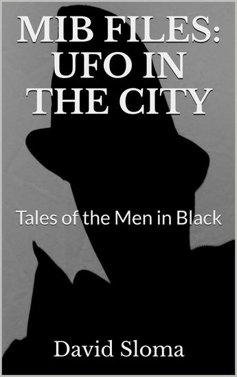 Mib Files: UFO In The City - Tales of the Men In Black - MIB Files - Tales of the Men In Black #2 - cover