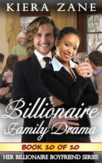 A Billionaire Family Drama 10 - A Billionaire Family Drama Serial - Her Billionaire Boyfriend Series #10 - cover