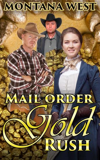Mail Order Gold Rush - Christian Mail Order Brides Series #2 - cover