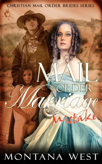 A Mail Order Marriage Mistake - Christian Mail Order Brides Collection (A Mail Order Marriage Mistake) #1 - cover