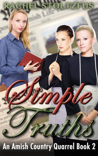 Simple Truths - A Lancaster County Amish Quarrel Series #2 - cover
