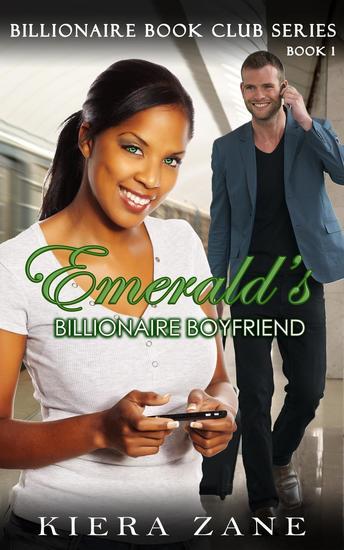 Emerald's Billionaire Boyfriend - Book 1 - Billionaire Book Club Series #1 - cover