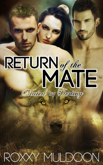 Return of the Mate - Mated by Destiny #2 - cover