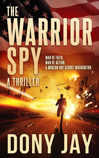 The Warrior Spy - A Warrior Spy Thriller #1 - cover