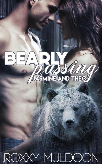 Bearly Passing: Jasmine and Theo - Bearly Passing #2 - cover