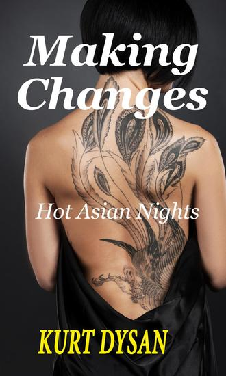 Making Changes - Hot Asian Nights #3 - cover
