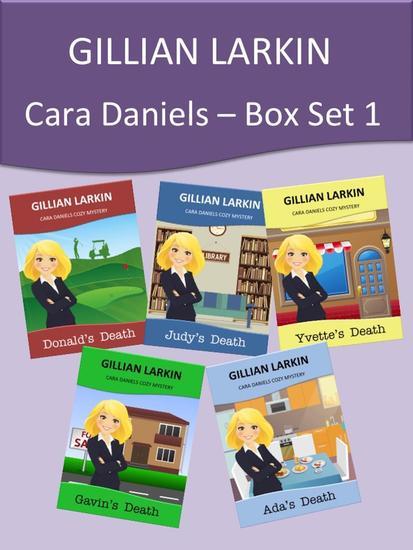 Cara Daniels Cozy Mysteries - Box Set 1 - cover