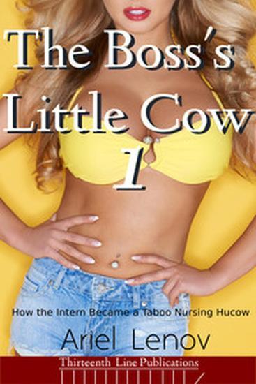 The Boss's Little Cow 1 - The Boss's Little Cow #1 - cover