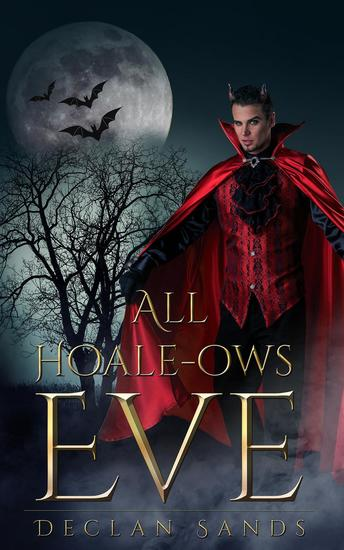 All Hoale-ows Eve - HOALE CONSTRUCTION NOVELLAS #3 - cover