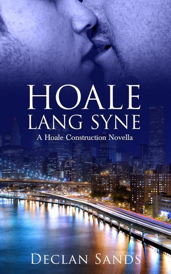 Hoale Lang Syne - HOALE CONSTRUCTION NOVELLAS #2 - cover