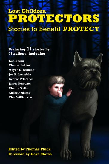 Protectors: Stories to Benefit PROTECT - Protectors Anthologies #1 - cover