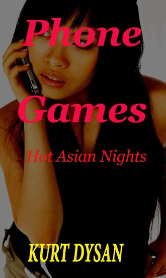 Phone Games - Hot Asian Nights #2 - cover