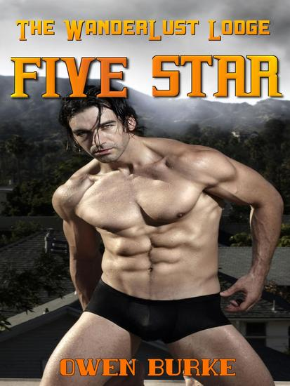 Five Star (WanderLust Lodge Gay Sex Collection) - cover