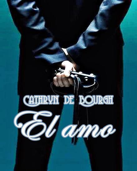 El amo - Relatos Eróticos Contemporáneos #1 - cover