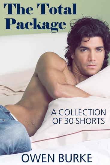 The Total Package: Gay Erotica Box Set - cover