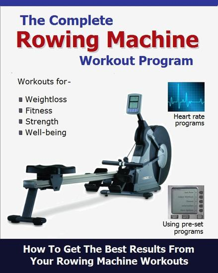 The Complete Rowing Machine Workout Program - cover