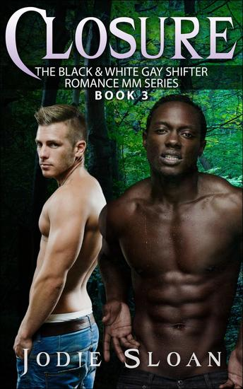 Closure - Black & White Gay Shifter Romance MM Series #3 - cover