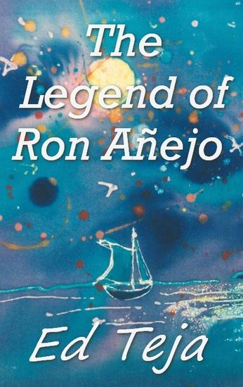 The Legend of Ron Anejo - cover
