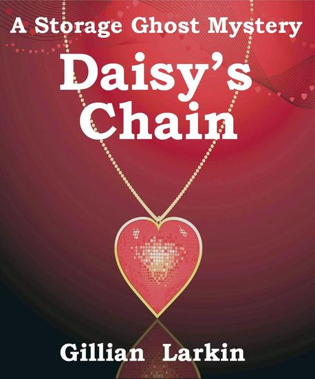 Daisy's Chain - Storage Ghost Mysteries #5 - cover
