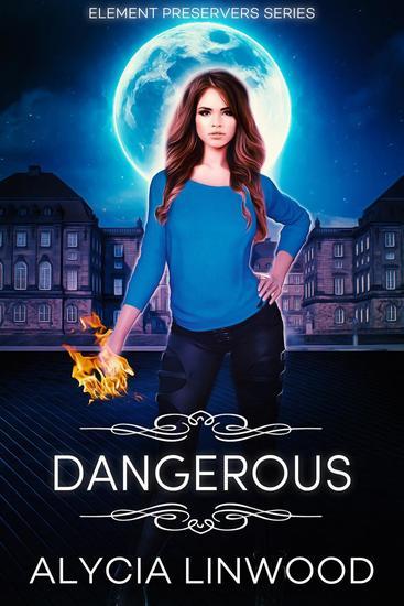 Dangerous - Element Preservers #1 - cover