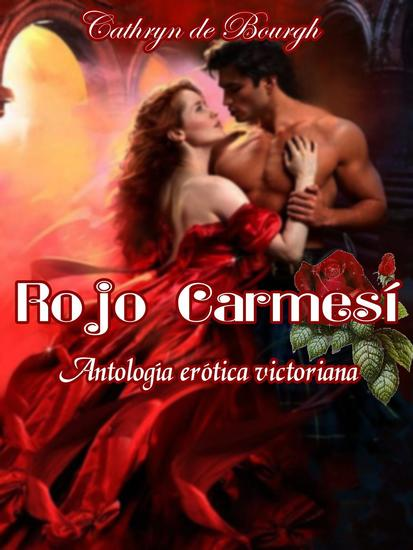Rojo carmesí- Antología romántica victoriana - cover