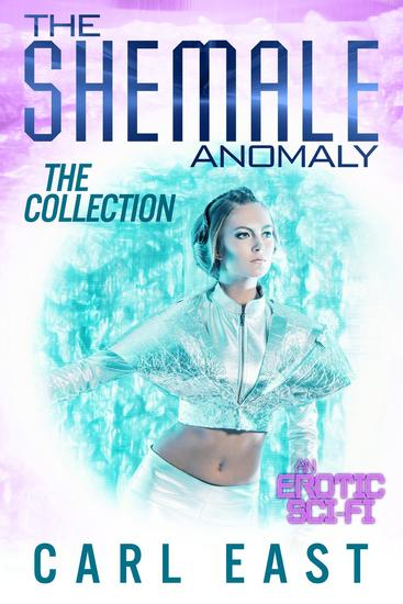 The Shemale Anomaly - The Collection - cover