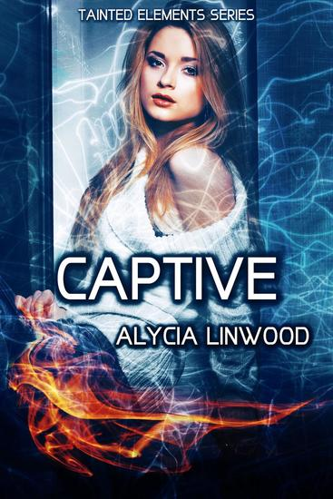Captive - Tainted Elements #4 - cover