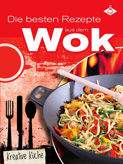 Die besten Rezepte aus dem Wok - cover