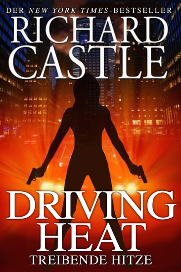 Castle 7: Driving Heat - Treibende Hitze - cover