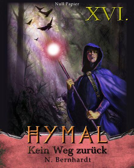 Der Hexer von Hymal Buch XVI - Kein Weg zurück - cover