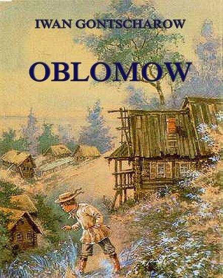Oblomow - Erweiterte Komplettausgabe - cover