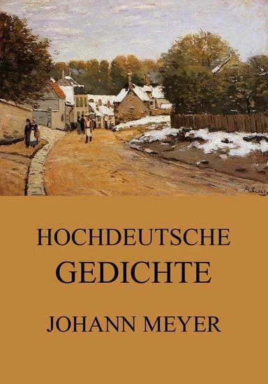 Hochdeutsche Gedichte - Erweiterte Ausgabe - cover