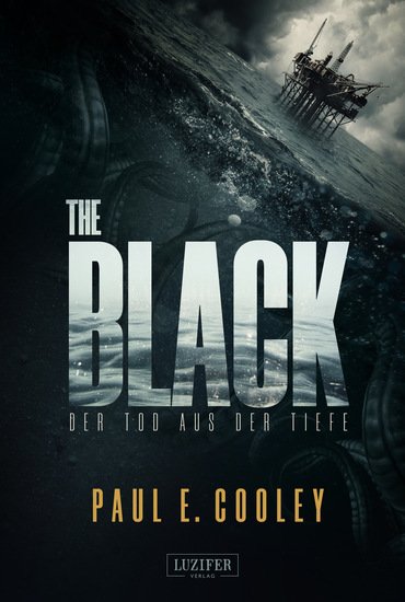 THE BLACK - Der Tod aus der Tiefe - SciFi-Horror-Thriller - cover