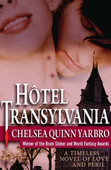 Hôtel Transylvania - A Timeless Novel of Love and Peril - cover