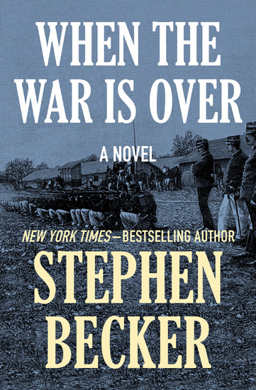 When the War Is Over - A Novel - cover
