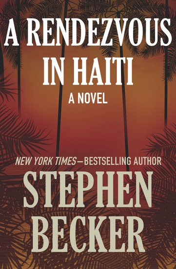 A Rendezvous in Haiti - A Novel - cover