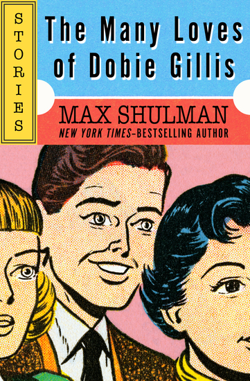 The Many Loves of Dobie Gillis - Stories - cover