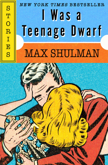 I Was a Teenage Dwarf - Stories - cover